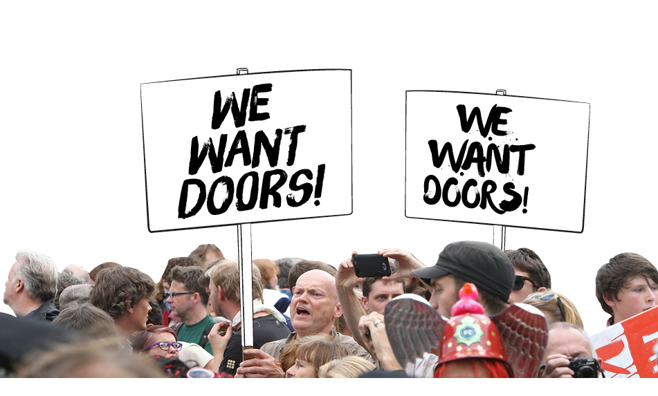 WE WANT DOORS!